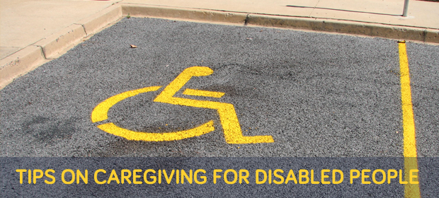 Tips on Caregiving for Disabled People